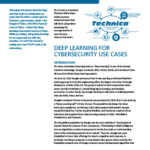 Deep Learning for Cybersecurity Use Cases