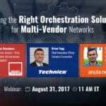 Choosing the Right Orchestration Solution for Multi-Vendor Networks